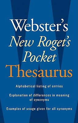 Webster's New Roget's Pocket Thesaurus By Webster's New College Dictionary (COR)