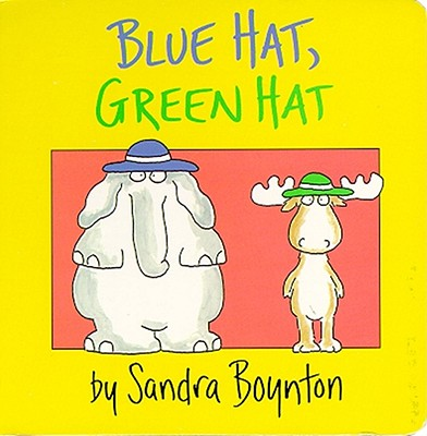 Blue Hat, Green Hat By Boynton, Sandra